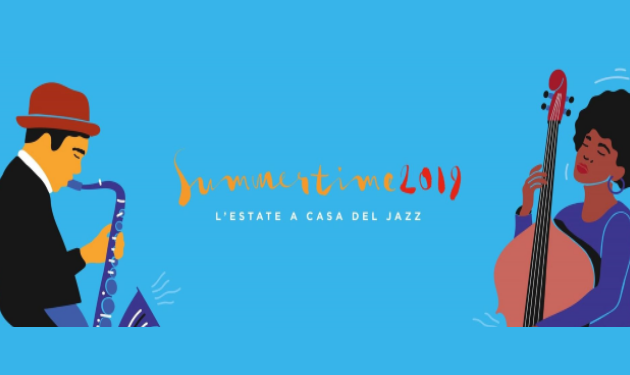 Summertime 2019  Jazz a Roma