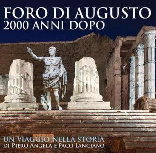 Rome, Forum of Augustus. 2000 years later by Piero Angela and Paco Lanciano